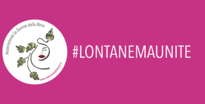#CMINFORMA – #lontanemaunite: LE DONNE DELLA BIRRA